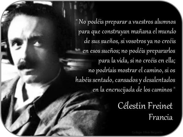 Celestin Freinet construir el mundo de los sueños